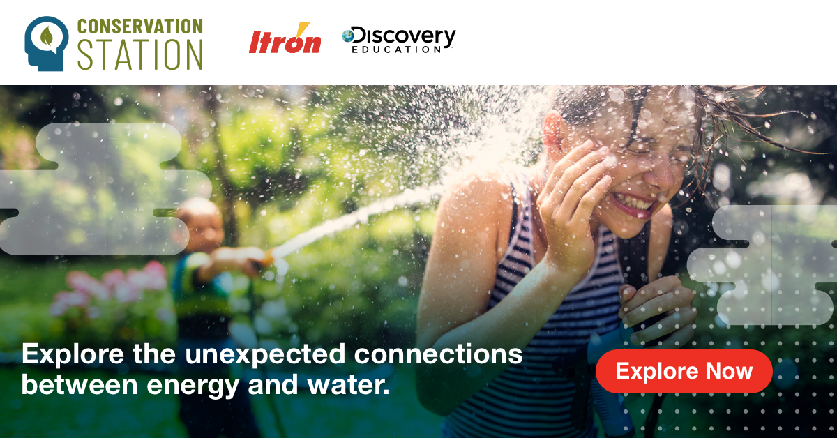 """Itron and Discovery Education Launch """"Week of Resourcefulness"""" to Inspire Next Generation Environmental Leaders in Efficiency, Conservation and Sustainability Innovation in Celebration of Earth Day"""
