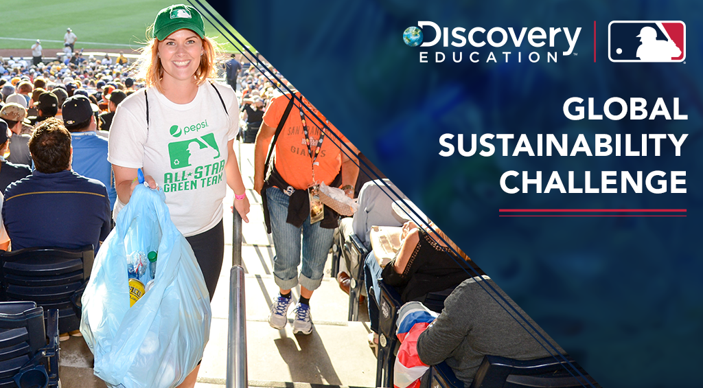 Major League Baseball and Discovery Education Invite Students and Educators Nationwide to Participate in the Global Sustainability Challenge