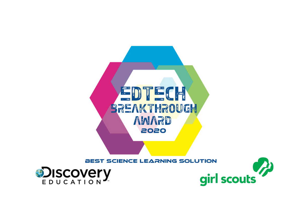 Girl Scouts of the USA and Discovery Education Receive 2020 EdTech Breakthrough Award for Girls Get STEM Initiative