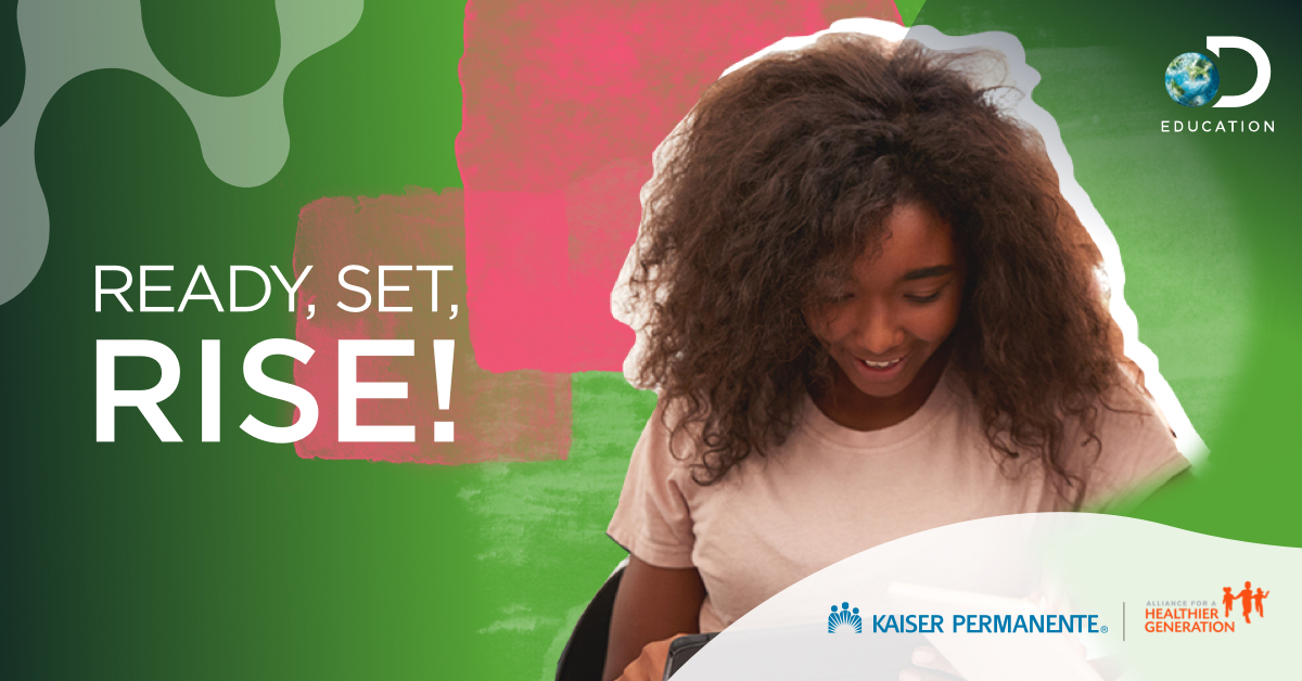 Kaiser Permanente, Alliance for a Healthier Generation, and Discovery Education Offer New, No-Cost, Digital Resources Supporting Emotional Resiliency in Teachers and Students