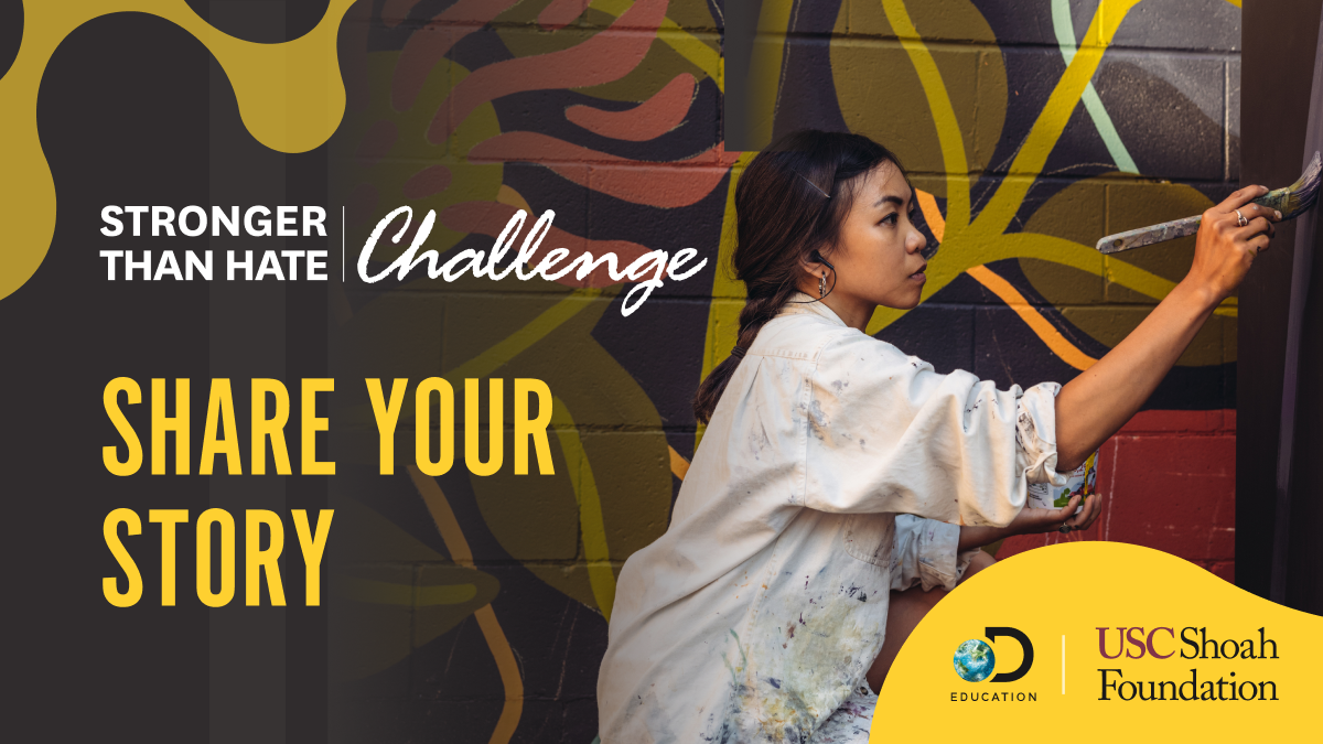 Stronger Than Hate Challenge Provides Students Social and Emotional Learning Opportunity with Chance to Counter Hate and Win $10,000!