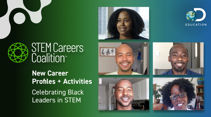 The STEM Careers Coalition Celebrates Black Leaders in STEM with Dynamic Digital Careers Content and Exclusive Virtual Events