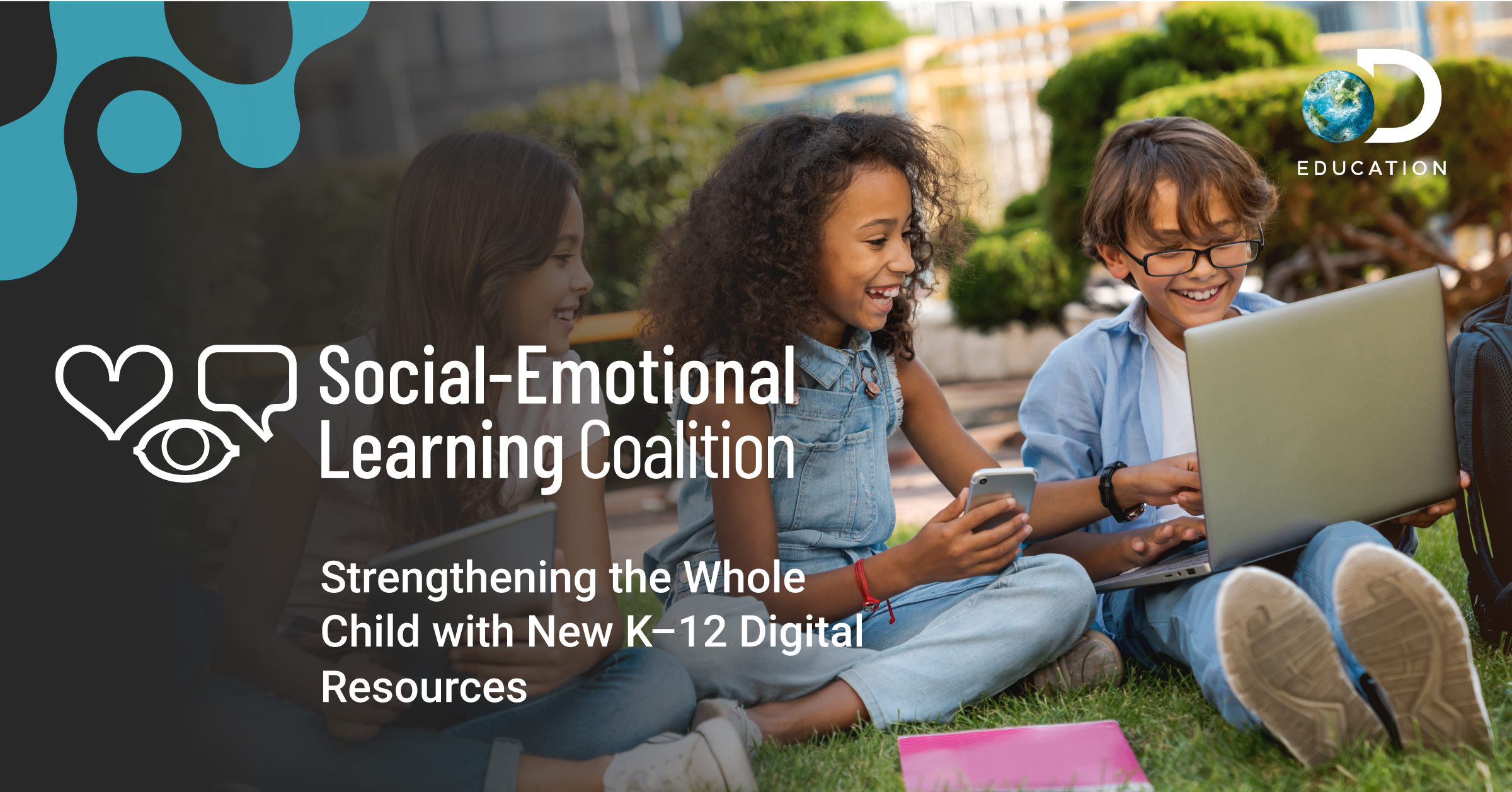 Discovery Education and Industry Leaders Launch Social-Emotional Learning Coalition to Address Critical Educator and Student Needs with No-Cost Resources
