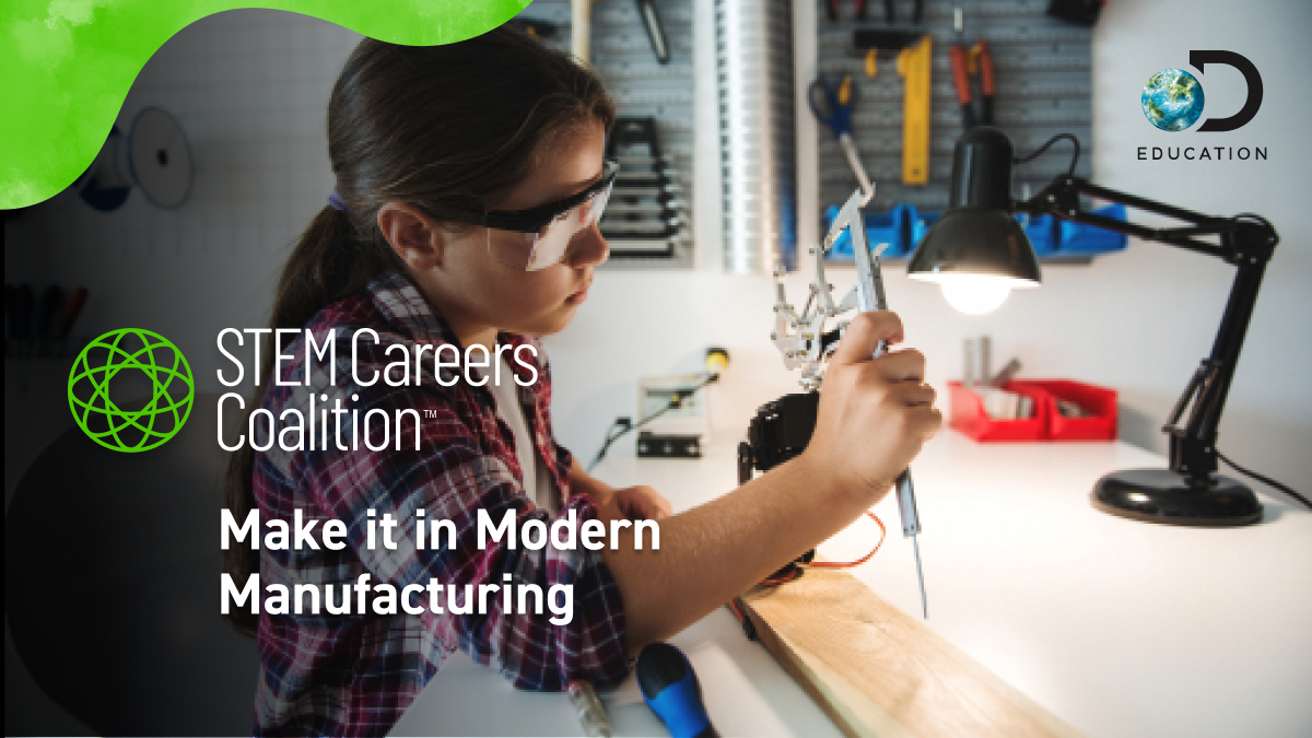 The STEM Careers Coalition Celebrates Manufacturing Day with Resources to Inspire the Creators, Doers, Makers, and Makers of Tomorrow in the Classrooms of Today